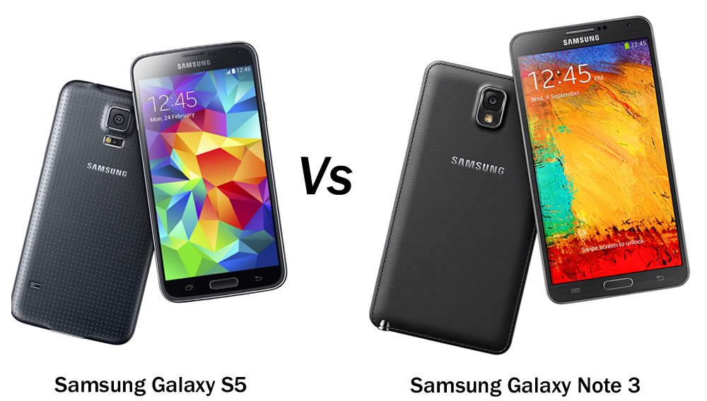 Samsung Galaxy S5 vs Samsung Galaxy Note 3 – A tough decision ...