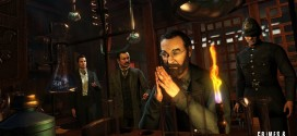 Sherlock Holmes: Crimes & Punishments gameplay trailer released