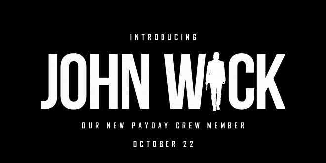Payday 2 free DLC will add John Wick to the game.