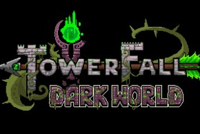 TowerFall Ascension: The Dark World Expansion