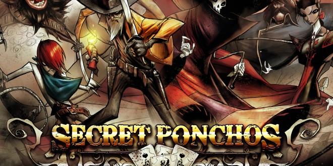 Secret Ponchos Launch Date Confirmed