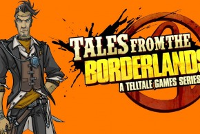Tales from the Borderlands is Out Now!