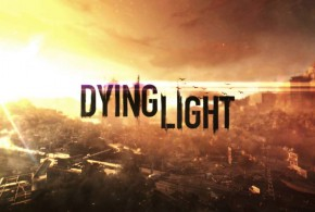 Dying Light System Requirements Updated