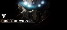 "Destiny's ""House of Wolves"" Info Leaked"