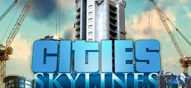6 Reasons You Should Buy Cities:Skylines